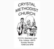 Crystal Meth-odist Church by Arvee5