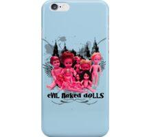 EVIL NAKED DOLLS!!! iPhone Case/Skin