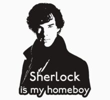 Sherlock is My Homeboy by Deastrumquodvic