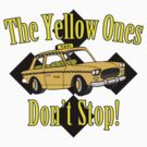 The Yellow Ones Don&#x27;t Stop by waywardtees