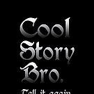 COOL STORY BRO by mcdba