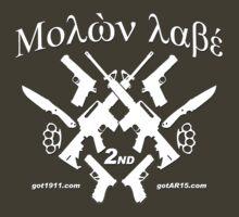 μολὼν λαβέ! Molon Labe! Come and Take them! by Kowulz