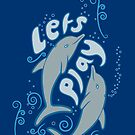"Dolphins say ""Lets Play"" by FizzyImages"