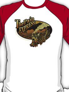 The Pain Express T-Shirt