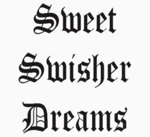Sweet Swisher Dreams by Samuel Munyeza
