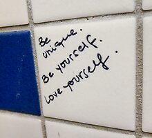 """""""Be Unique, Be Yourself, Love Yourself"""" by westcountyweste"""