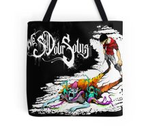 We Sold Our Souls Tote Bag