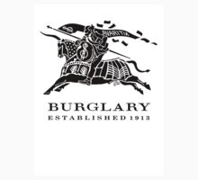 BURGLARY: EST. 1913 by TAIs TEEs
