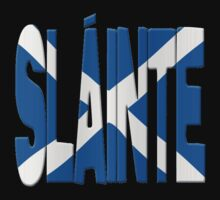 Slainte + Scots flag by stuwdamdorp