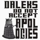 Daleks do not accept apologies by GatewayLesbian