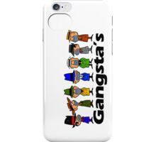 Gangstas iPhone Case/Skin