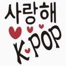 I LOVE KPOP in Korean language txt hearts vector art  by cheeckymonkey