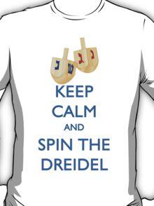 HANUKKAH - KEEP CALM AND SPIN THE DREIDEL T-Shirt