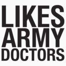 SHERLOCK - LIKES ARMY DOCTORS by thischarmingfan