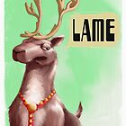 """Sometimes Rudolph gets WAY to much attention."" by Jason Layman"