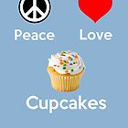 Peace Love &amp; Cupcakes ( Baby Blue Greeting Card &amp; Postcard ) by PopCultFanatics