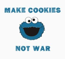 Make Cookies...Not War! Kids Clothes