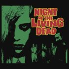 Night of the Living Dead  by BUB THE ZOMBIE