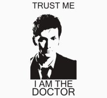 Trust me. I'm the Doctor. by maydanc