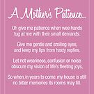 A Mother's Patience (Mothers Prayer) by Jo Holden