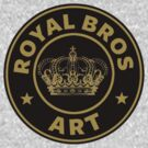 Royal Bros Art by Royal Bros Art
