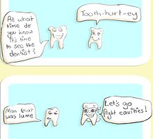 The tooth hurts- a dentist's cartoon by Simplastic