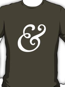Ampersands: Goudy Old Style (white text) T-Shirt