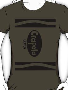 Crapola crayons T-Shirt