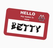 My Name is Now Betty Kids Clothes