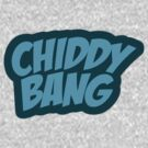 Chiddy Bang by Yohann Paranavitana