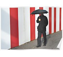 An umbrella comes in handy, even when it's not raining. Poster