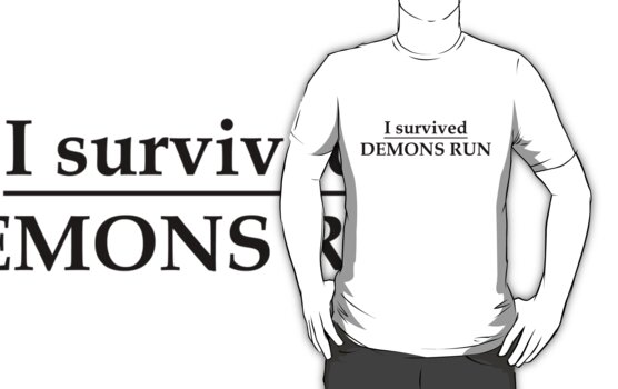 I survived Demons Run by ofthebaltic