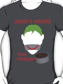 Laughter is Contagious T-Shirt
