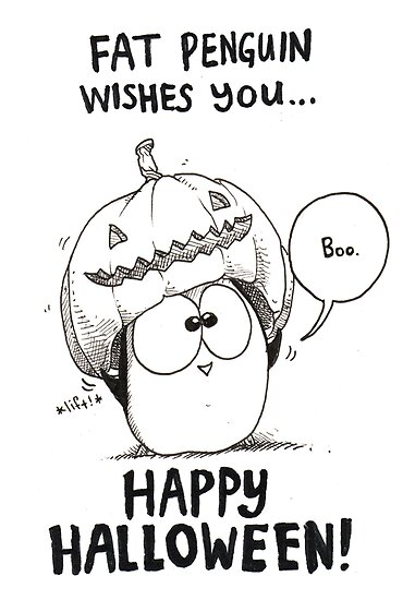 Fat Penguin says Happy Halloween! by afatpenguinshop