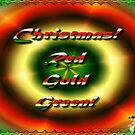 Christmas Red Gold & Green by EnchantedDreams