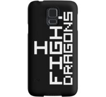 I Fight Dragons (Reversed Colours) Samsung Galaxy Case/Skin