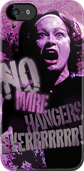 No Wire Hangers Mommie Dearest Tshirt & Iphone! by Renato Roccon