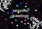 Seasons Greetings - Greeting Card 4 by Scott Mitchell