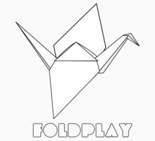 Foldplay by SkinnyJoe