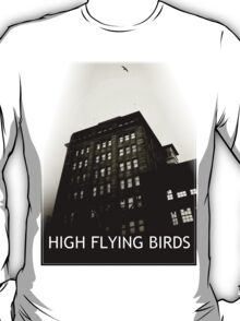 High Flying Birds T-Shirt