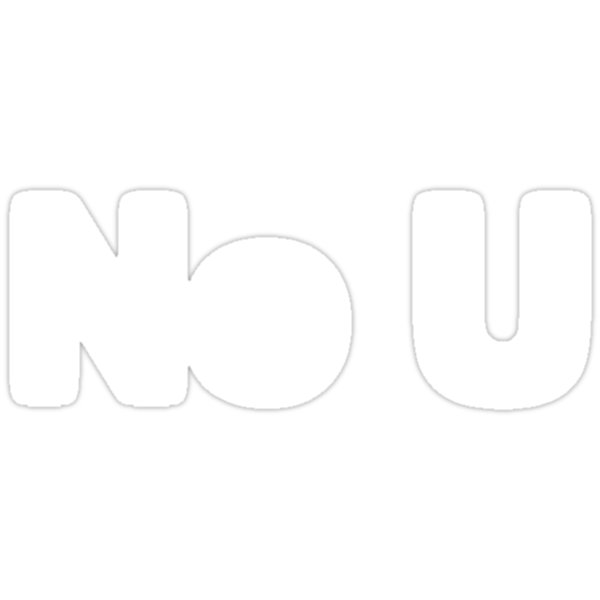 No U (Reversed Colours) by NiteOwl