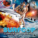 Surfcop Movie Poster by Yanni