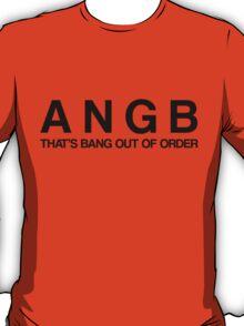 Bang Out Of Order! - Black T-Shirt