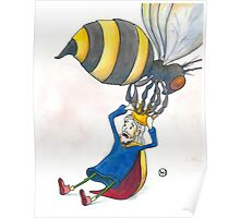 Giant Bumblebee Steals King's Crown Poster