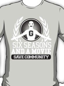 #Six Seasons and a Movie T-Shirt