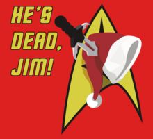 He's Dead Jim! Xmas Edition by sirwatson