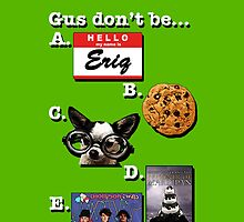Which Gus gets your love? by thistle9997