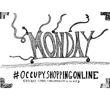 Occupy Cyber Monday cartoon Photographic Print