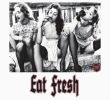 Fresh is always better by SundaySchool