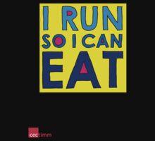 I Run So I Can Eat Kids Clothes